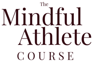 The Mindful Athlete Course